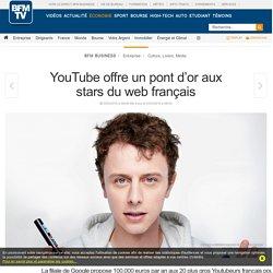 YouTube offre un pont d'or aux stars du web français