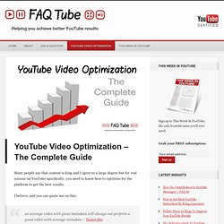 YouTube Video Optimization – The Complete Guide