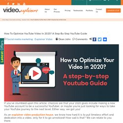 Youtube Video Optimization Guide 2020 - By Video Explainer