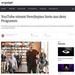 YouTube nimmt Pewdiepies Serie aus dem Programm