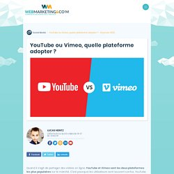 ▷ YouTube ou Vimeo, quelle plateforme adopter ?