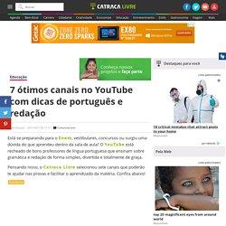 7 ótimos canais no YouTube com dicas de português e redação