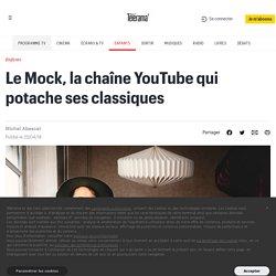 Le Mock, la chaîne YouTube qui potache ses classiques
