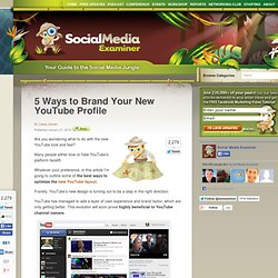 5 Ways to Brand Your New YouTube Profile