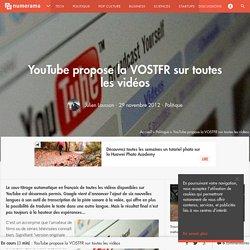 YouTube propose la VOSTFR sur toutes les vidéos
