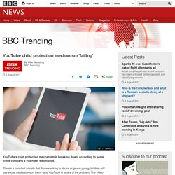 YouTube child protection mechanism 'failing'