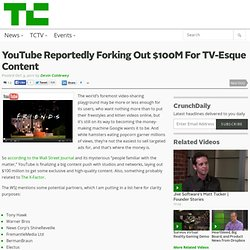 YouTube Reportedly Forking Out $100M For TV-Esque Content