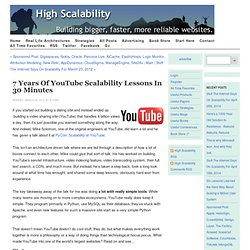 7 Years of YouTube Scalability Lessons in 30 Minutes