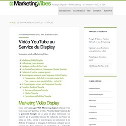 Vidéo YouTube au Service du Display - e-Marketing Vibes