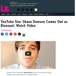 YouTube Star Shane Dawson Comes Out as Bisexual: Watch Video
