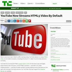 YouTube Now Streams HTML5 Video By Default