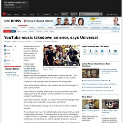 YouTube music takedown an error, says Universal - Prince Edward Island