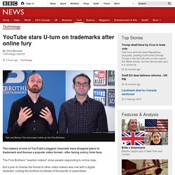 YouTube stars U-turn on trademarks after online fury