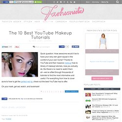 The 10 Best YouTube Makeup Tutorials