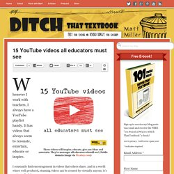 15 YouTube videos all educators must see