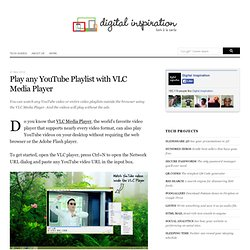 How to Play YouTube Videos and Playlists in VLC Media Player