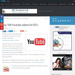 Top 100 Youtube videos for EFL!