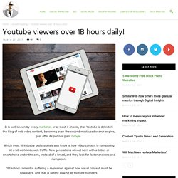 Youtube viewers over 1B hours daily! - Ade Camilleri
