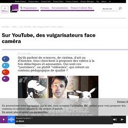 Sur YouTube, des vulgarisateurs face caméra