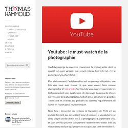 Youtube : le must-watch de la photographie.