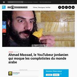 Ahmad Massad, le YouTubeur jordanien qui moque les complotistes du monde arabe