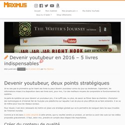 Devenir youtubeur en 2016 - 5 livres indispensables