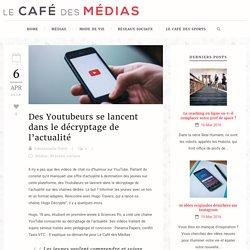 Le Café des Médias Des Youtubeurs se lancent dans le décryptage de l'actualité