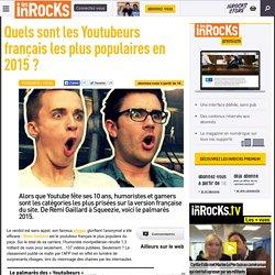 Quels sont les Youtubeurs français les plus populaires en 2015 ?
