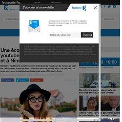 Une école pour former les youtubeurs ouvre à Montpellier et à Nîmes - France 3 Languedoc-Roussillon