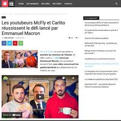 Les youtubeurs McFly et Carlito réussissent le défi lancé par Emmanuel Macron