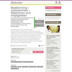 Bedömning i yrkesämnen - dilemman och möjligheter