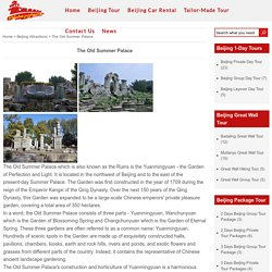 The Old Summer Palace, Ruins of Yuanmingyuan, More Beijing Attractions
