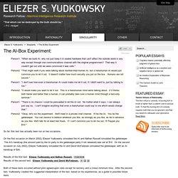 Yudkowsky - The AI-Box Experiment