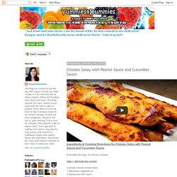 Yummies4Dummies: Chicken Satay with Peanut Sauce and Cucumber Sauce