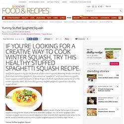 Yummy Stuffed Spaghetti Squash