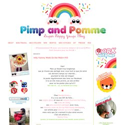 ★My Yummy Week On the Web★ #10 (Pimp And Pomme)