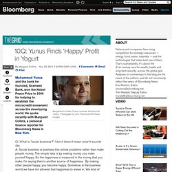 10Q: Yunus Finds 'Happy' Profit in Yogurt