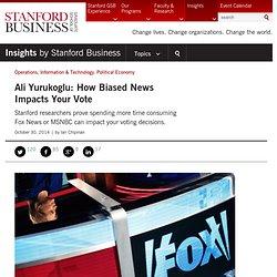 Ali Yurukoglu: How Biased News Impacts Your Vote