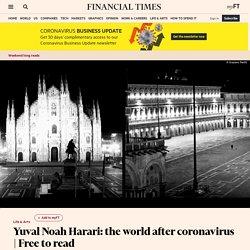 Yuval Noah Harari: the world after coronavirus