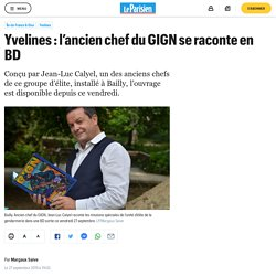 Yvelines : l'ancien chef du GIGN se raconte en BD