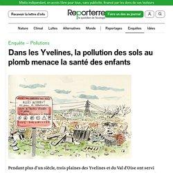 Dans les Yvelines, la pollution des sols au plomb menace la santé des enfants