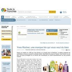 Yves Rocher, une marque bio qui vous veut du bien