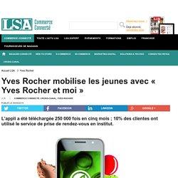 Yves Rocher mobilise les jeunes avec « Yves...