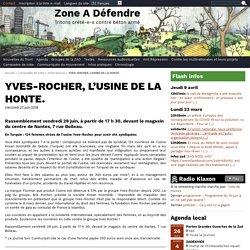 YVES-ROCHER, L'USINE DE LA HONTE.
