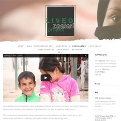 Zaatari Documentary — LIVED