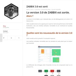 03/03/2016 ZABBIX 3.0 est sorti - Steve Destivelle Blog