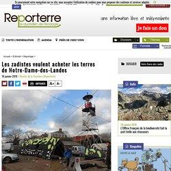 Les zadistes veulent acheter les terres deNotre-Dame-des-Landes