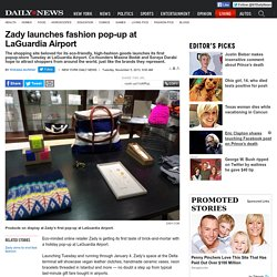 Zady launches pop-up at LaGuardia