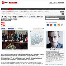 25 lat polityki zagranicznej III RP. Sukcesy i porażki polskiej dyplomacji