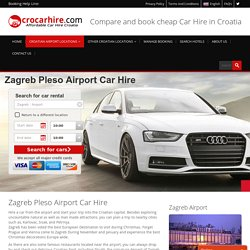 Zagreb Pleso Airport Car Hire